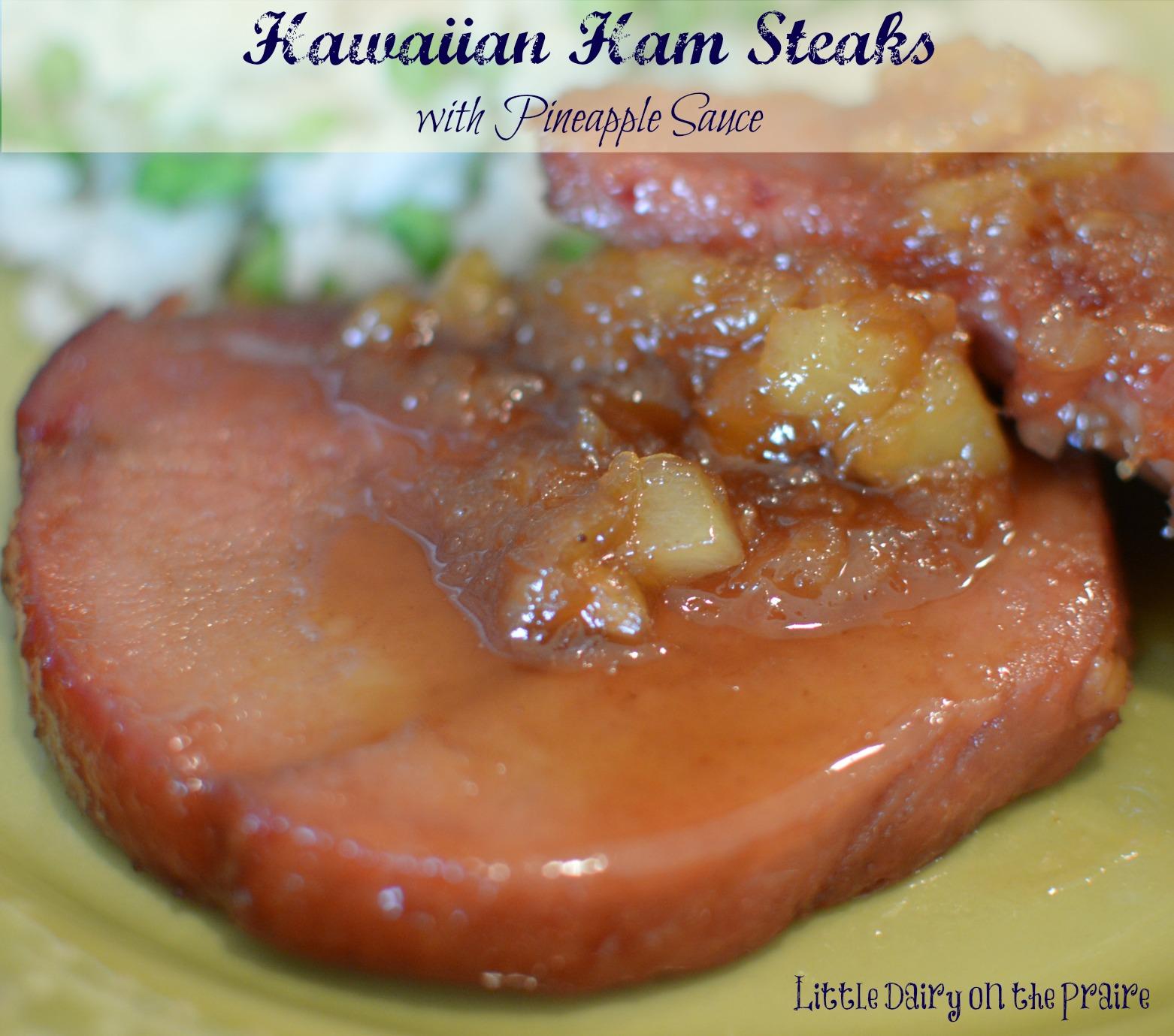 Hawaiian Ham Steaks with Pineapple Sauce