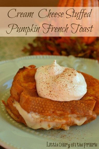 Baked Pumpkin French Toast (Stuffed with Cream Cheese) - Little Dairy ...