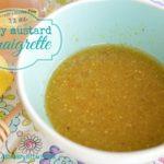 Perfect Honey Mustard Vinaigrette