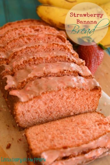 Strawberry Banana Bread & Strawberry Glaze!  Little Dairy on the Prairie