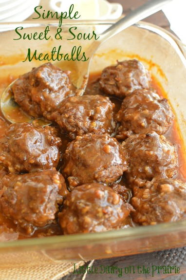 The most simple sweet and sour meatballs! A meal my whole family loves!  Little Dairy on the Prairie