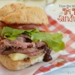 Okay, there are a few simple things you can do to make a tri tip sandwich even better than it already is! Here are a few of my favorites!  Little Dairy on the Prairie