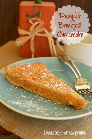 Pumpkin Breakfast Cheesecake! Yes, please! Little Dairy on the Prairie