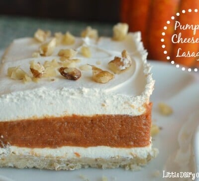 Pumpkin Pie Lasagna is basically a no bake dessert that tastes like a pumpkin pie and cheesecake all in the same bite!  Little Dairy on the Prairie