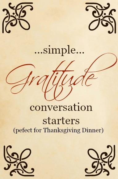 Simple and fun ways to start a conversation about gratitude! They are perfect for Thanksgiving Dinner!  Little Dairy on the Prairie