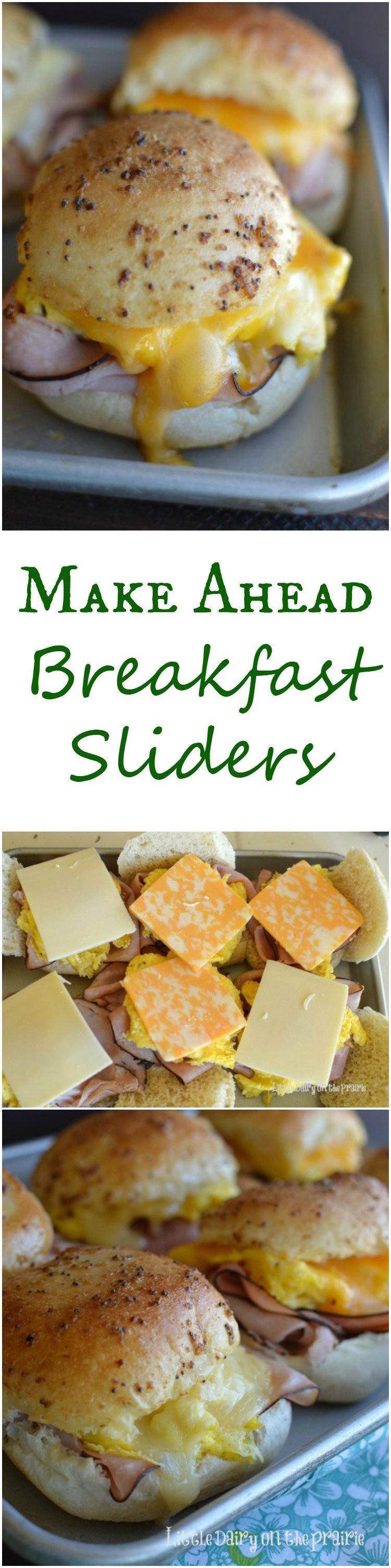 Collage with images of sliders made with ham, eggs, and cheese