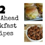 12 Make Ahead Breakfasts