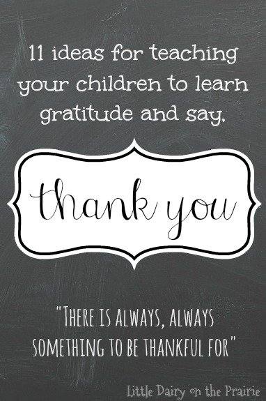 Help your children recognize casual exchanges that happen throughout the day that should be followed by a sincere thank you! Little Dairy on the Prairie