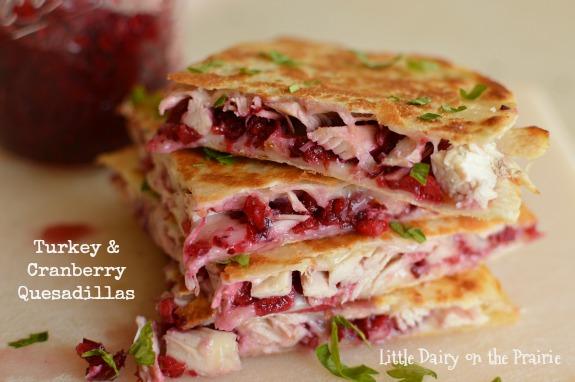 Turkey & Cranberry Quesadillas - Little Dairy On the Prairie