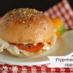 Make Ahead Pepperoni Pizza Sliders