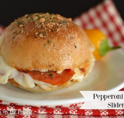 Pepperoni Pizza Sliders!!  Little Dairy on the Prairie