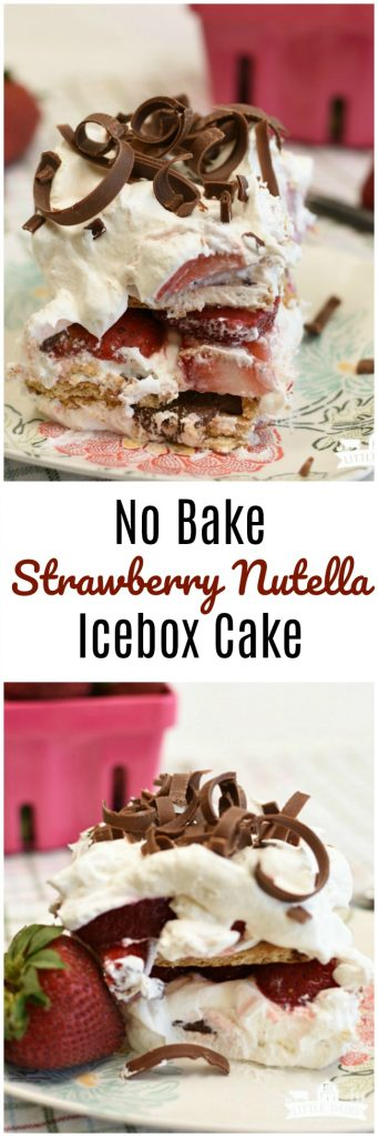 No Bake Strawberry Nutella Icebox Cake is a quick and easy summer dessert!