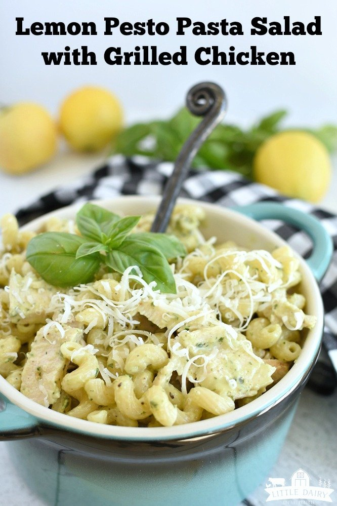 Pasta Salad with grilled chicken and creamy lemon basil salad dressing
