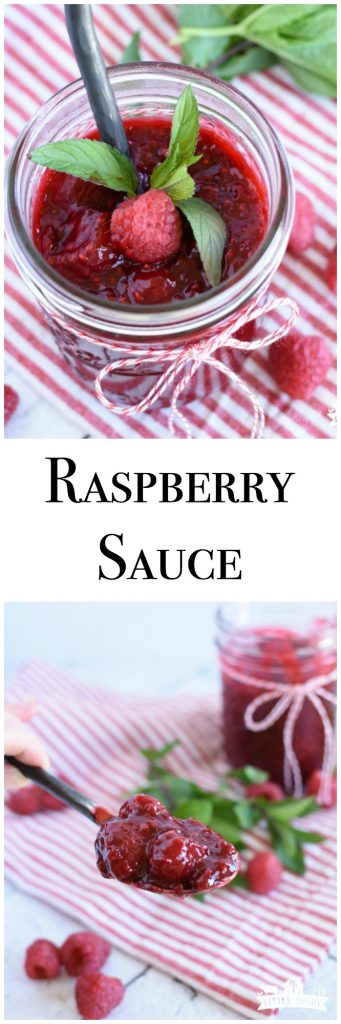 Easy Raspberry Sauce - make with fresh or frozen berries. Make ahead. Spoon on pancakes, cheesecake, crepes, add to lemonade, etc. www.littledairyontheprairie.com #raspberries #dessert #sauces #makeahead #frozenraspberries #freshraspberries #dessertsauce #oranges #easyrecipe #recipe