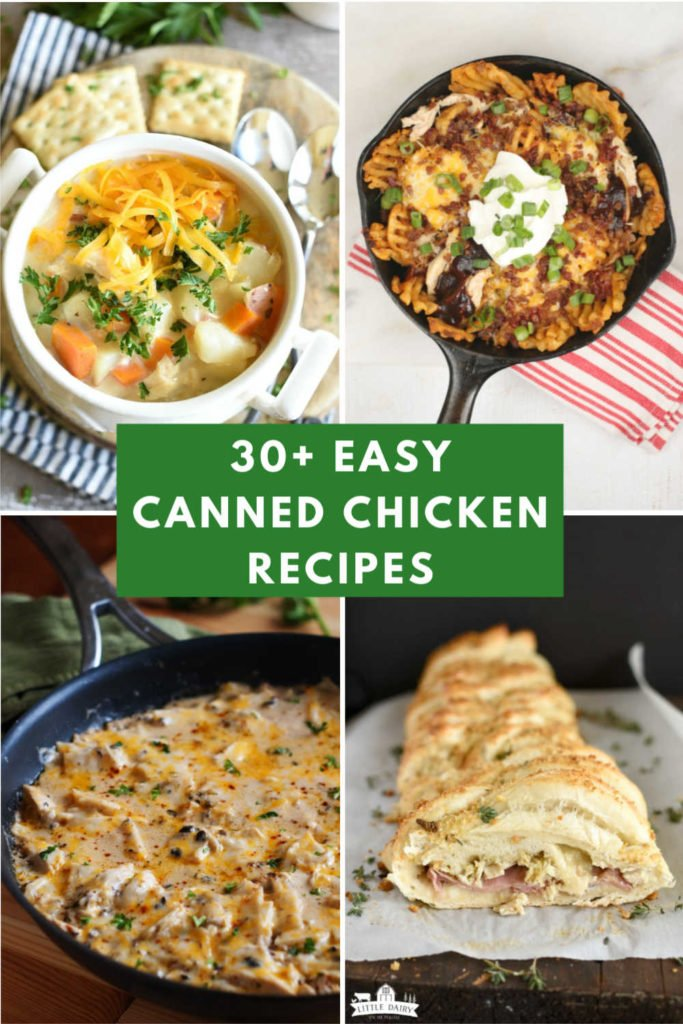a collage with images of recipes made with canned chicken and a text graphic