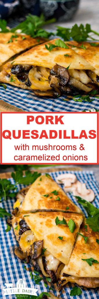 a vertical collage with images of golden brown pork and mushroom quesadillas wedges