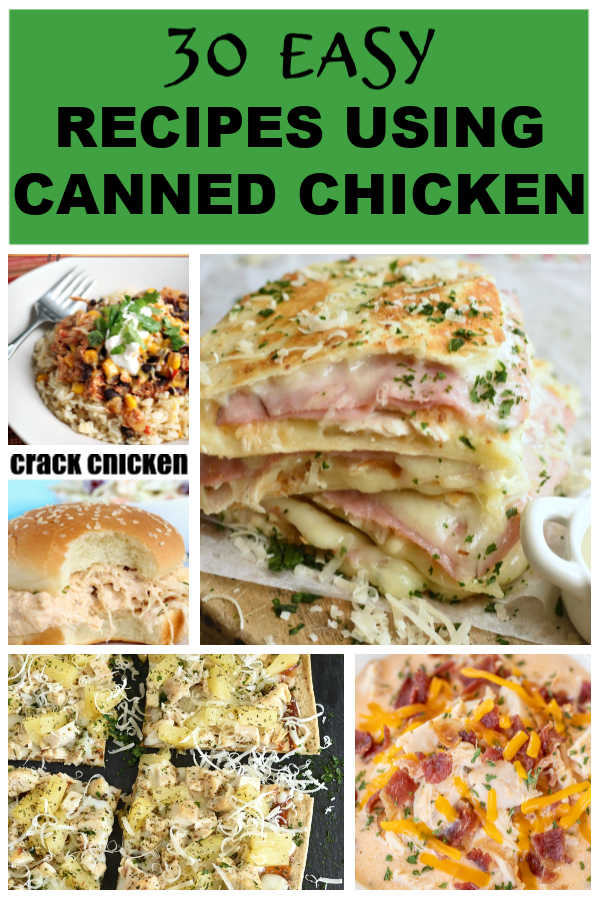 a collage with images of recipes that can be made with canned chicken