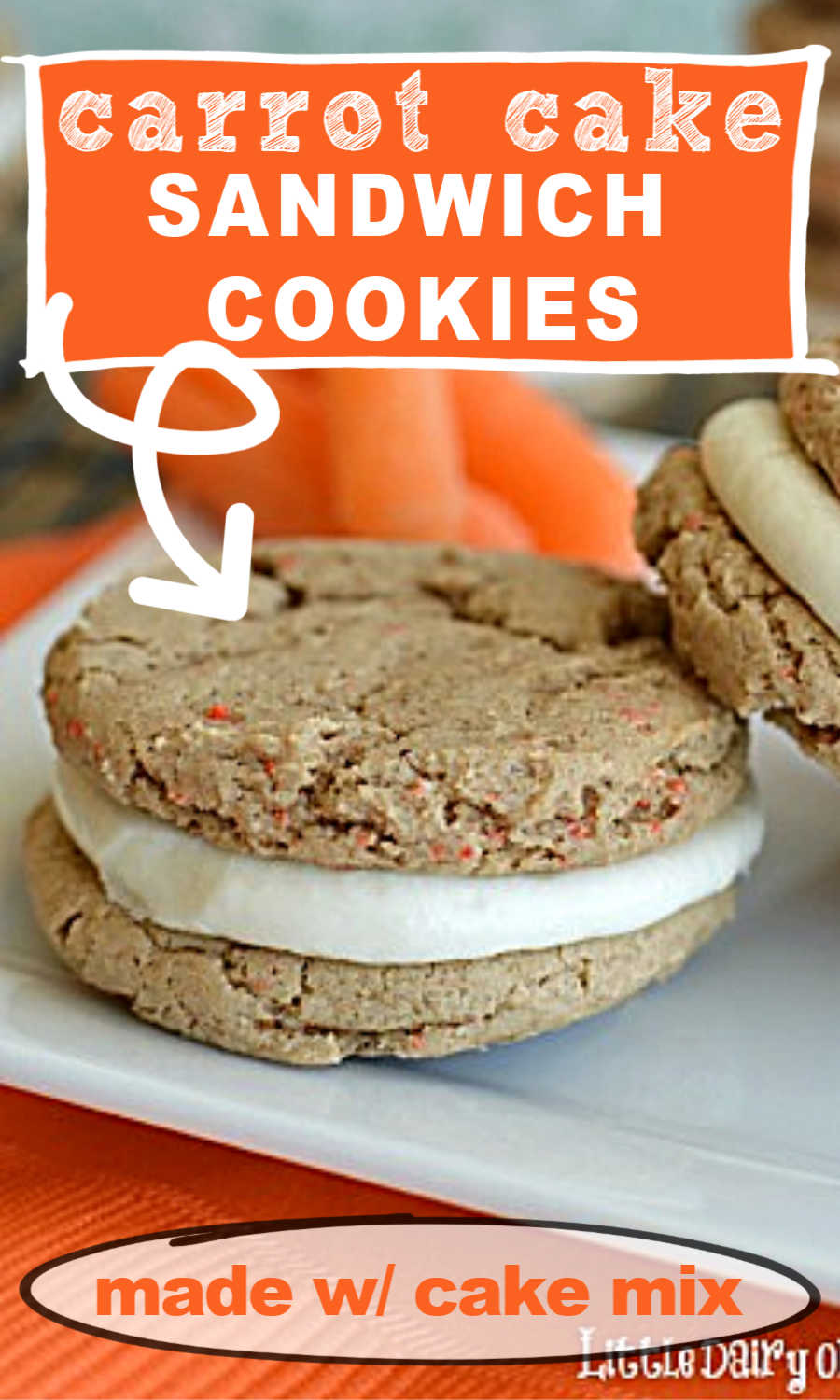 Carrot Cake Sandwich Cookies with cream cheese filling.