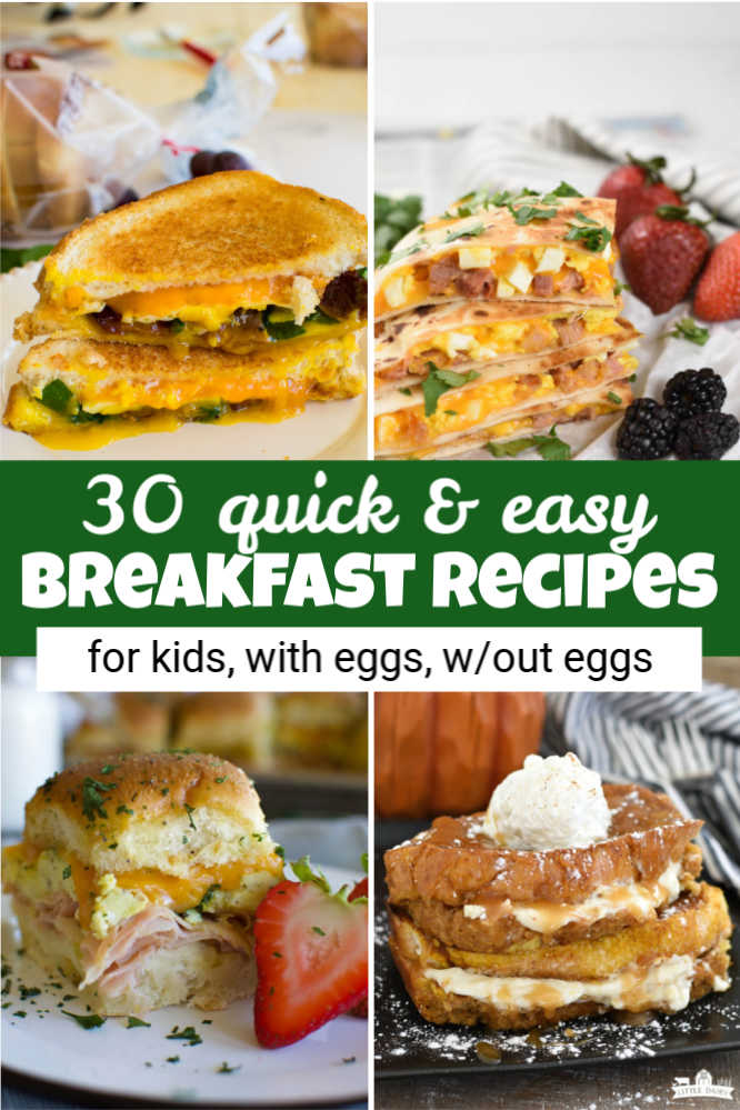 four images with breakfast sandwich, breakfast quesadilla, breakfast slider, and cream cheese stuffed French toast and a text overlay