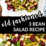 a collage with two images of bean salad and a text overlay