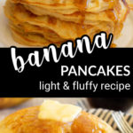 two images of banana pancakes stacked up, with a text overlay