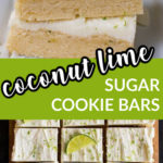 a collage with two images of sugar cookie bars and text overlay