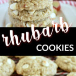 a collage with two images of rhubarb cookies and a text overlay