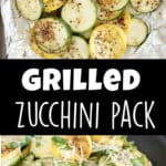 Two images of grilled zucchini and squash with a text overlay.